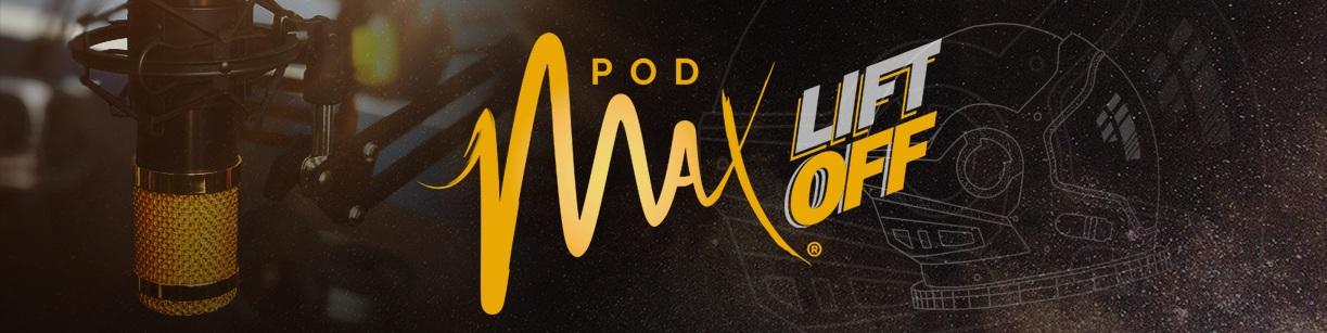 PodMAX LIFT OFF banner