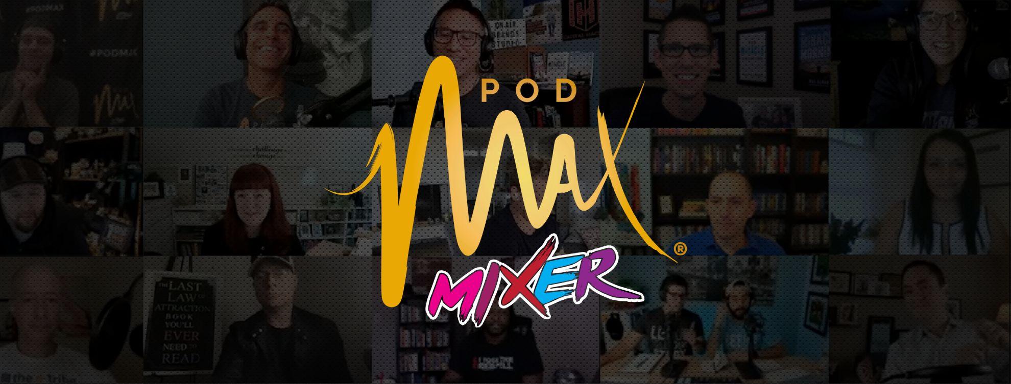 PodMAX Mixer Banner